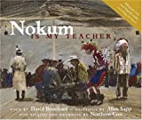 Nokum Is My Teacher, David Bouchard, 0889953678