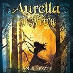 Aurella the Witch | Anni Sezate