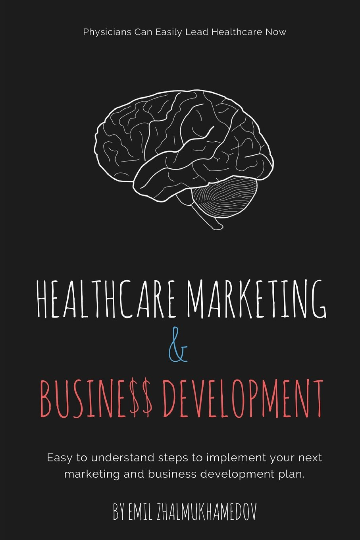 Healthcare Marketing & Business Development pdf epub