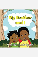My Brother and I Paperback