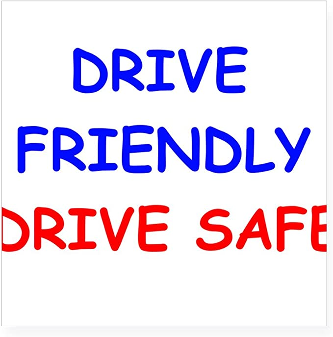 "/""DRIVE FRIENDLY/""  Bumper sticker"