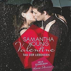 Valentine: Tag der Liebenden Hörbuch