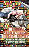 The Hidden Veracity Behind the Evil of Slavery, Worrell Hylton, 1626976643