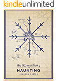 The General Theory Of Haunting: (The Snow Trilogy)
