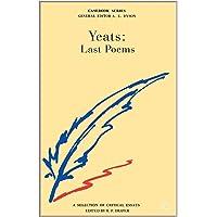 W.B.Yeats: Last Poems (Casebooks Series)