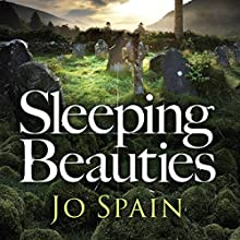 Sleeping Beauties: The gripping new serial-killer thriller Audiobook by Jo Spain Narrated by Aoife McMahon