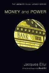 Money & Power (Jacques Ellul Reprint) (The Jacques Ellul Legacy) Paperback
