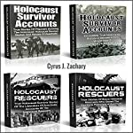 Holocaust Survivor Accounts and Holocaust Rescuers: Surviving The Holocaust Stories | Cyrus J. Zachary