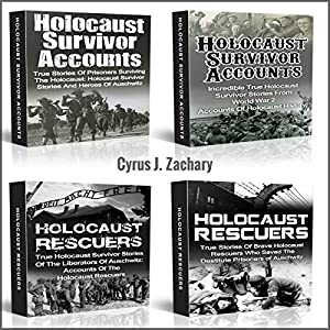 Holocaust Survivor Accounts and Holocaust Rescuers Audiobook