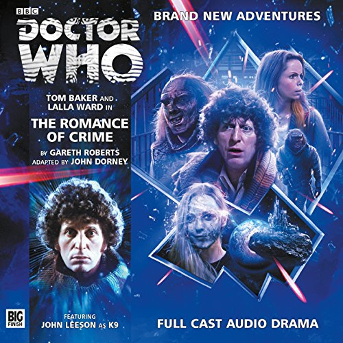 The Romance of Crime (Doctor Who: The Fourth Doctor Adventures)