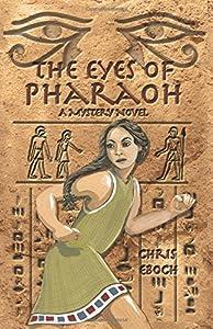 The Eyes of Pharaoh