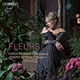 Carolyn Sampson:Fleurs [Carolyn Sampson; Joseph Middleton] [BIS: BIS2102]