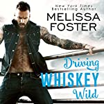 Driving Whiskey Wild | Melissa Foster