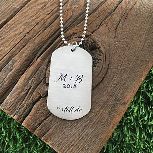 I Still Do Men's Dog Tag Necklace- Stainless Steel Dog Tags Valentine's Day Gift For Anniversary Men's Necklace Fiance Husband Gift Idea