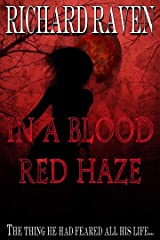 In a Blood Red Haze Kindle Edition