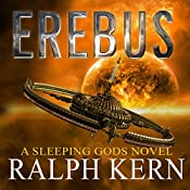 Erebus: Sleeping Gods Series #2 | Ralph Kern