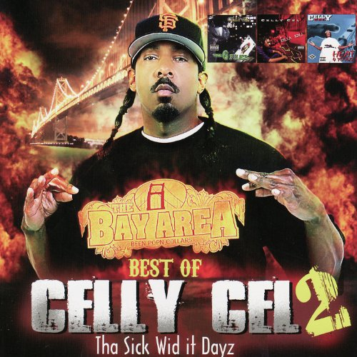 Best of Celly Cel 2: Tha Sick ...