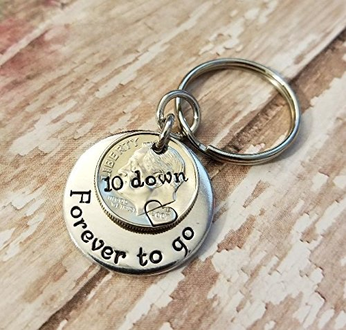 10 Down and Forever To Go on 2007 Dime Anniversary Coin Key Chain Gift for Him or Her