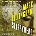Sleepyhead: Thomas Thorne, Book 1 Audiobook by Mark Billingham Narrated by Simon Prebble