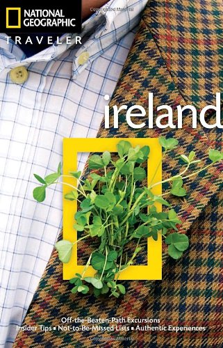 Read Online National Geographic Traveler: Ireland, 3rd Edition (National Georgaphic Traveler) pdf epub