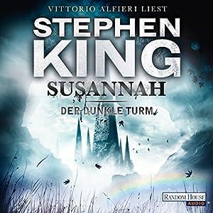 Susannah (Der dunkle Turm 6) Hörbuch