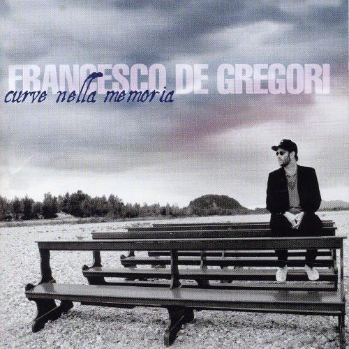 Francesco De Gregori - Curve Nella Memoria - Best Of By Francesco De Gregori - Zortam Music