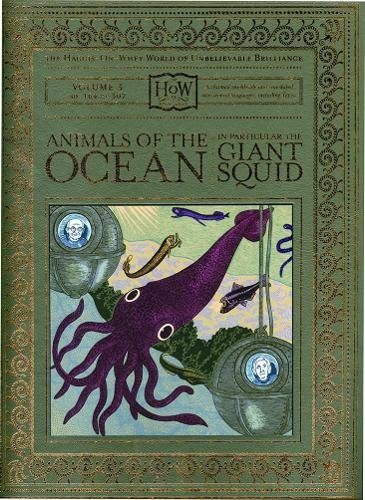 animals-of-the-ocean-in-particular-the-giant-squid-the-haggis-on-whey-world-of-unbelievable-brilliance