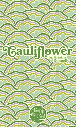 Cauliflower (Short Stack) by Kristin Donnelly