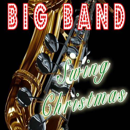 (The Big Band Swing Christmas)