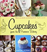 Cupcakes From the Primrose Bakery by Martha Swift, Lisa Thomas (2009)