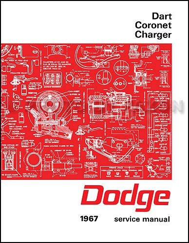1967 Dodge Charger, Coronet, & Dart Repair Shop Manual Reprint ()