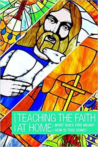 Book How to Teach the Faith: What Does It Mean? How Is This Done?