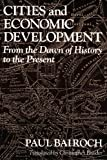 img - for Cities and Economic Development: From the Dawn of History to the Present by Paul Bairoch (1991-06-18) book / textbook / text book