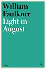 Light in August Kindle Edition