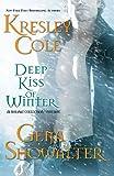 Deep Kiss of Winter