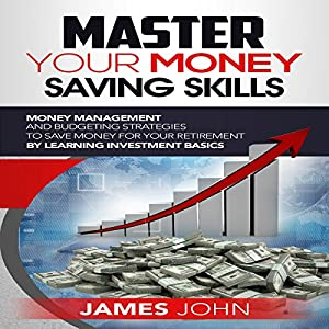Master Your Money Saving Skills Audiobook