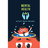 Mental Health | Daily Planner Notebook: Activities Journal for today (Cute Book for Kids, Girls, Boys, School and Students) (English Edition)