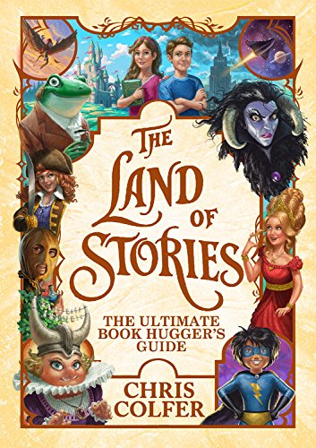 The Land of Stories: The Ultimate Book Hugger's Guide by Little, Brown Books for Young Readers (Image #1)