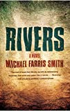 Front cover for the book Rivers by Michael Farris Smith