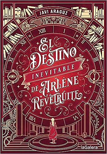El destino inevitable de Arlène Revêtruite de Javi Araguz