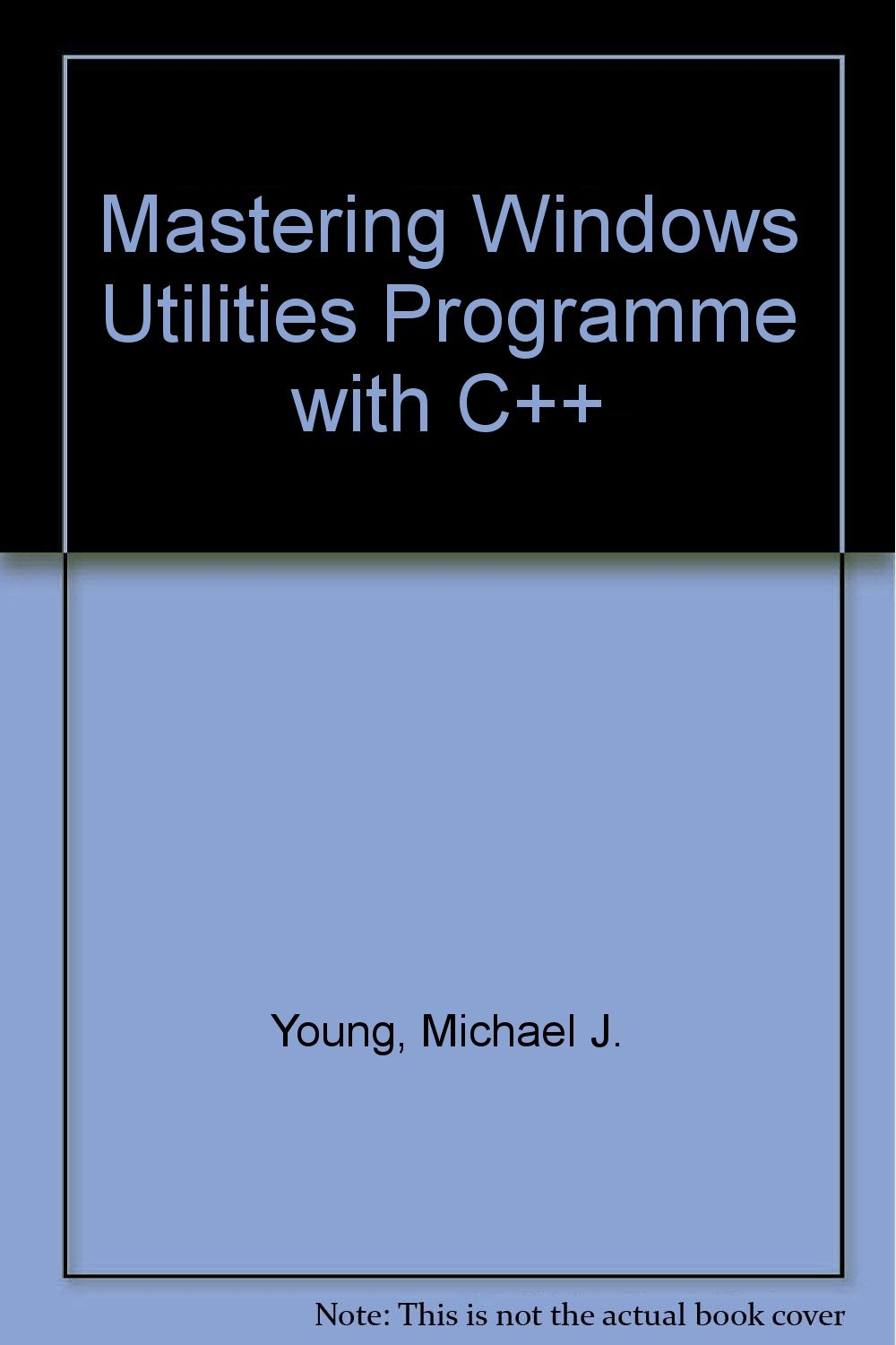 Mastering Windows Utilities Programming With C++