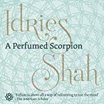 A Perfumed Scorpion | Idries Shah