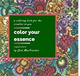 img - for Color Your Essence , A Coloring Book For The Creative In You (Adult Coloring) (Spiral-Bound) book / textbook / text book