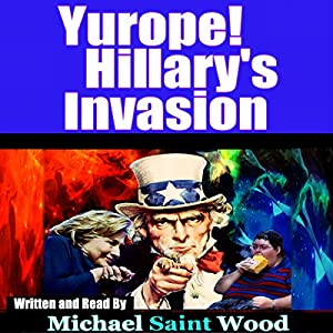 Yurope! Hillary's Invasion Audiobook