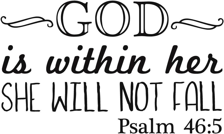 God is Within Her SHE Will NOT Fall Psalm 46:5 Vinyl Wall Decals Christian Bible Verse Quotes Wall Sayings Religious Home Décor Sticker