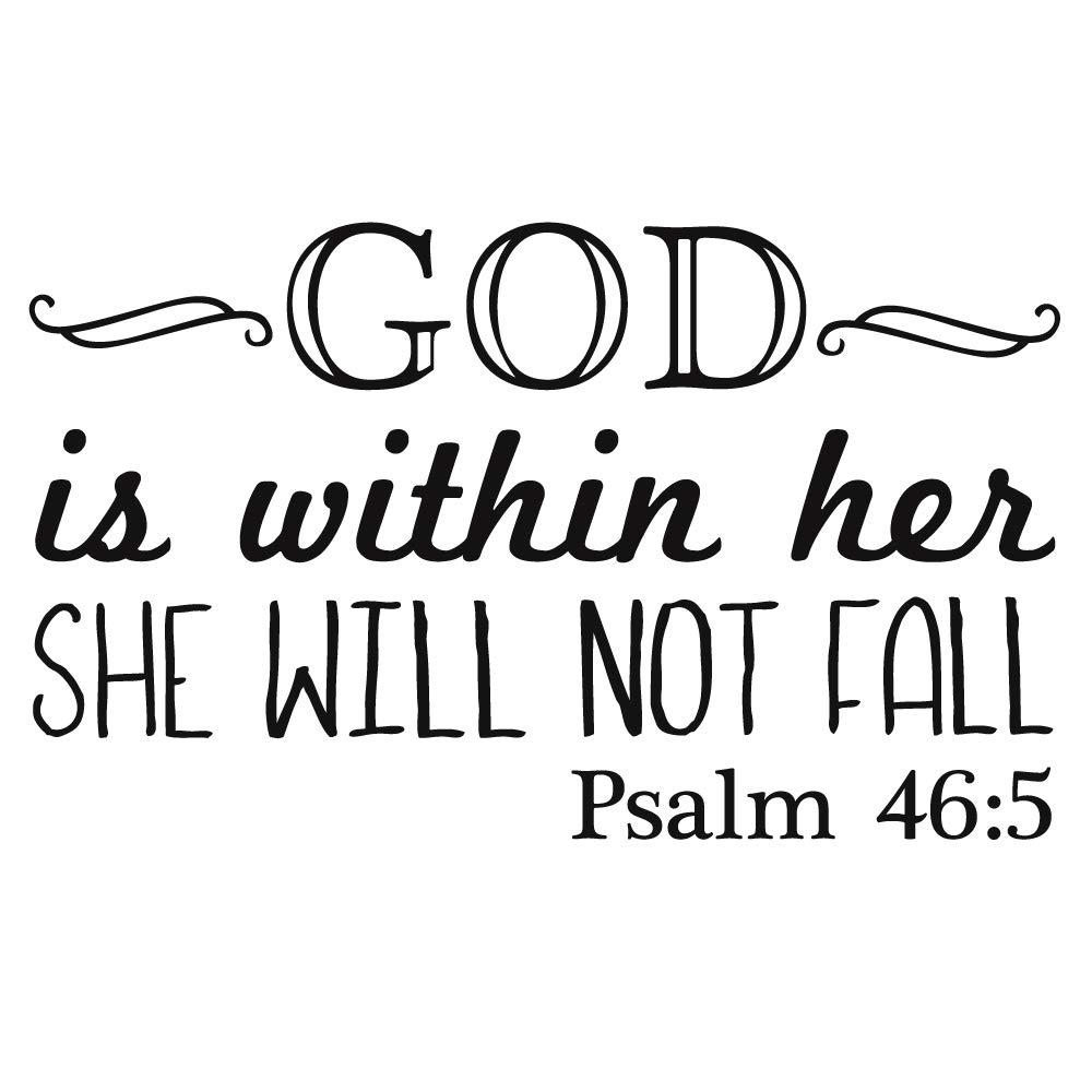 God is Within Her SHE Will NOT Fall Psalm 46:5 Vinyl Wall Decals Christian Bible Verse Quotes Wall Sayings Religious…