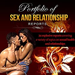 Portfolio of Sex & Relationship Reports