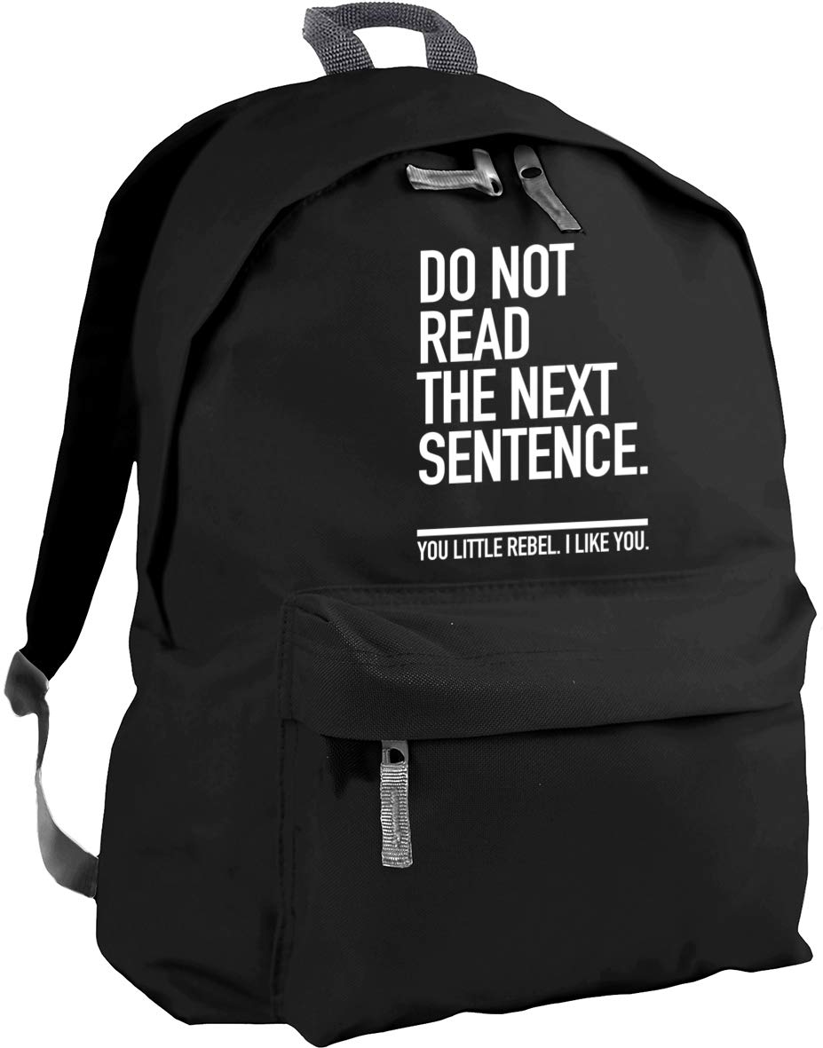 18 litres You Little Rebel I Like You backpack ruck sack Dimensions 31 x 42 x 21 cm Capacity HippoWarehouse Do Not Read The Next Sentence