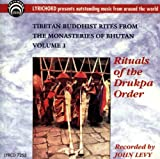 Tibetan Buddhist Rites From The Monestaries Of Bhutan Volume 1: Rituals of the Drukpa Order