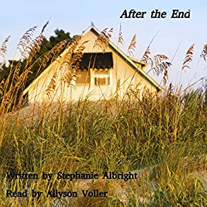 After the End: An Apocalyptic Romance Audiobook